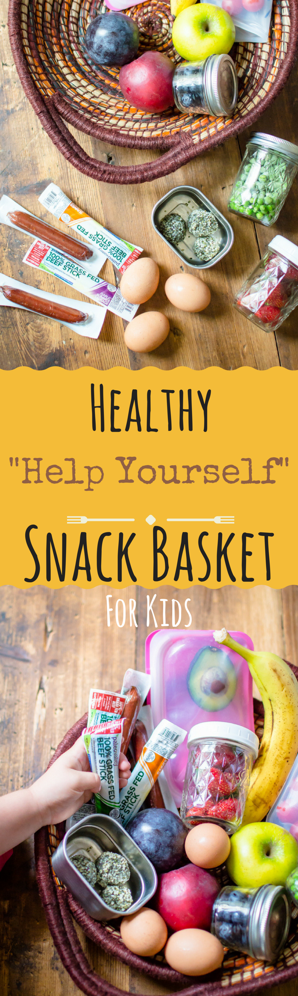 "Healthy ""Help Yourself"" Snack Basket for Kids"