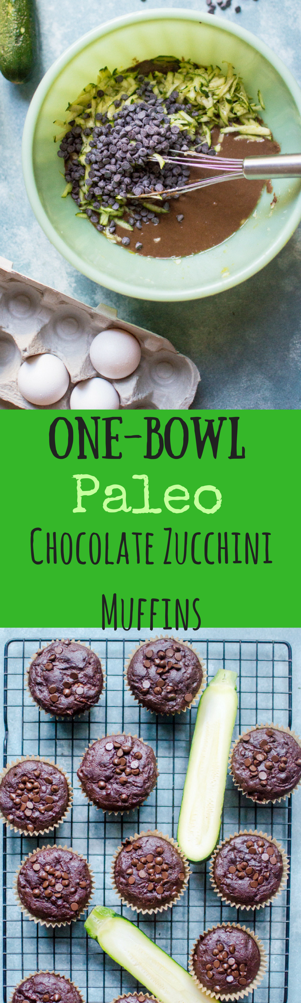 One-Bowl Paleo Chocolate Zucchini Muffins
