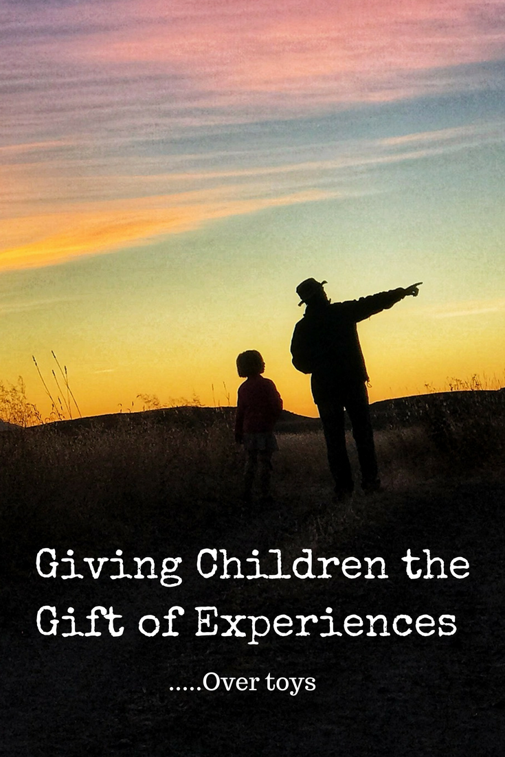 Giving Children the Gift of Experiences.....Over Toys