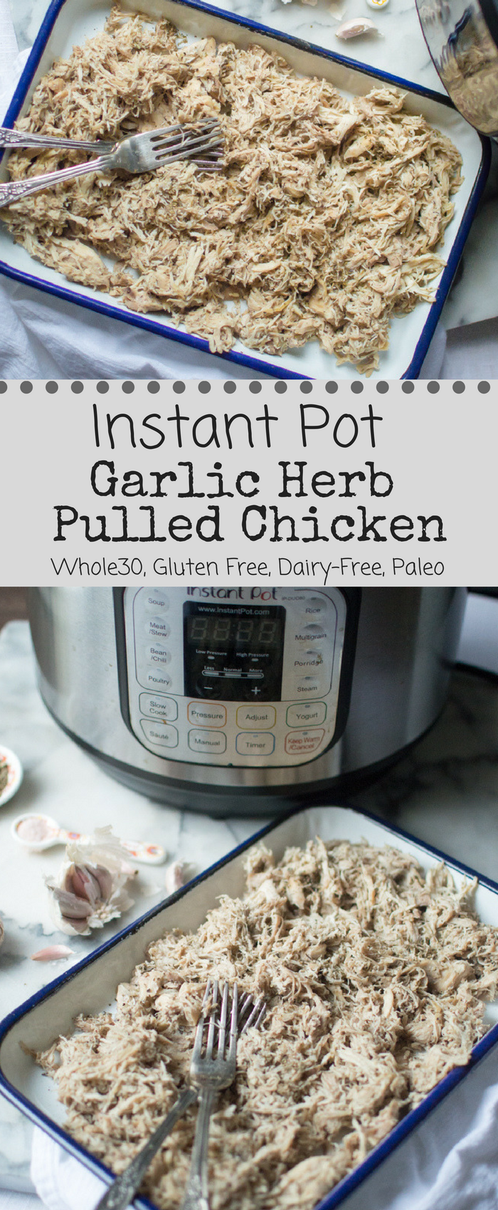 Instant Pot Garlic Herb Pulled Chicken
