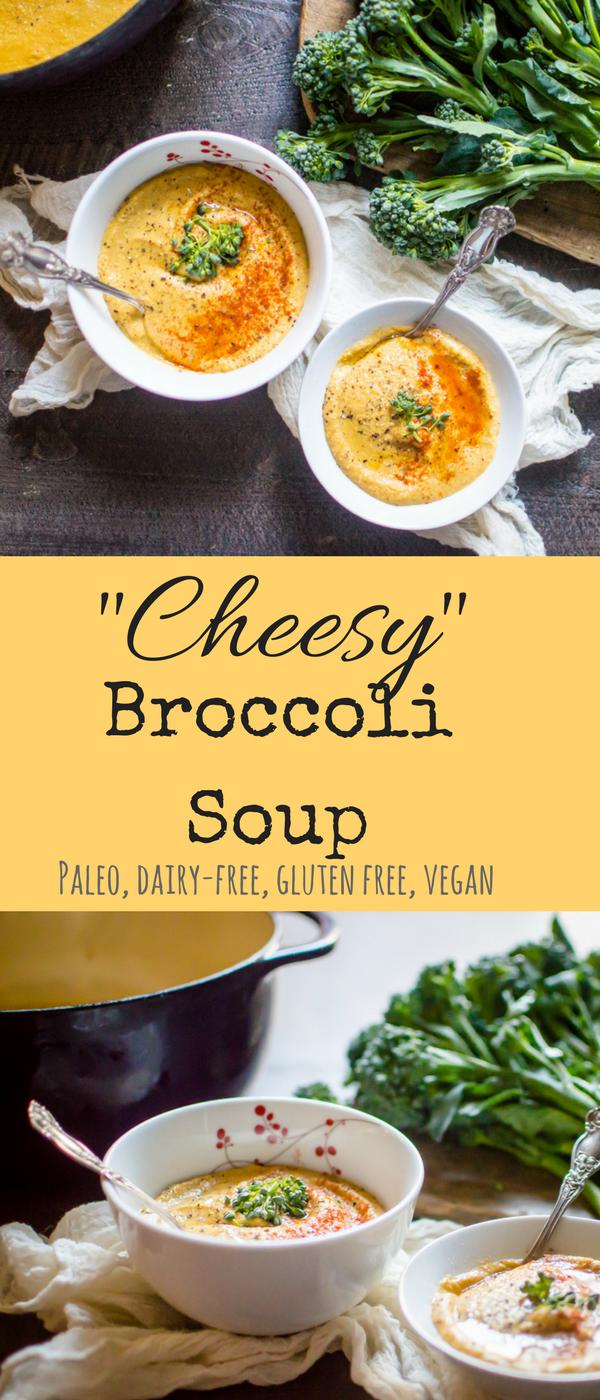 """Cheesy"" Broccoli Soup {Paleo, Vegan option}"