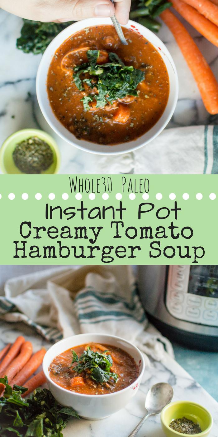 Instant Pot Creamy Tomato Hamburger Soup {Paleo, Whole30}
