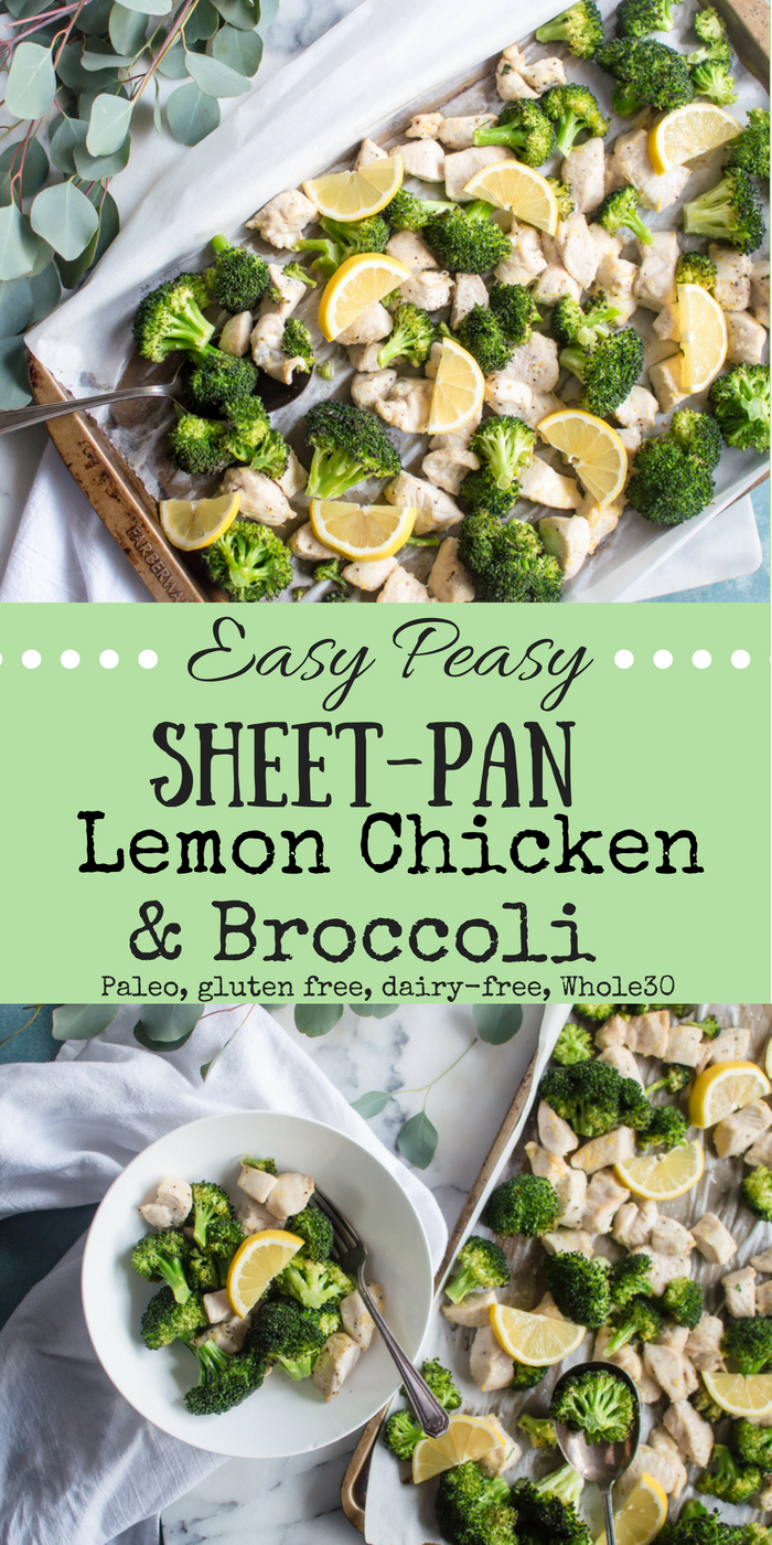 Easy Peasy Sheet-Pan Lemon Chicken & Broccoli {Whole30, Paleo}