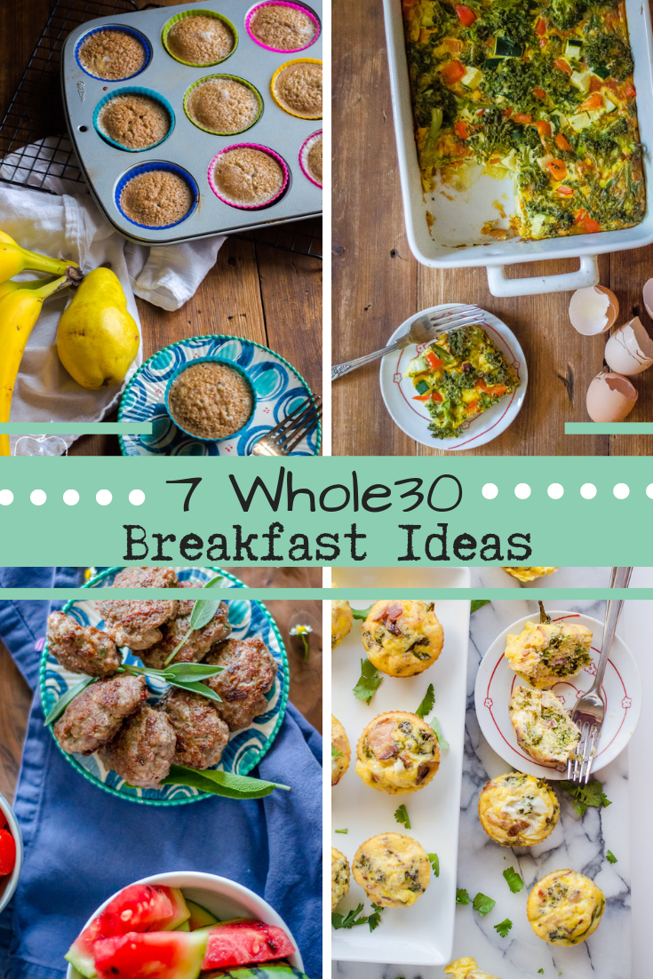 Stumped for breakfast ideas while on your Whole30? Here are 7 delicious (and a bit out of the box) ideas of how to start your Whole30 day! #whole30 #whole30breakfast #whole30recipes
