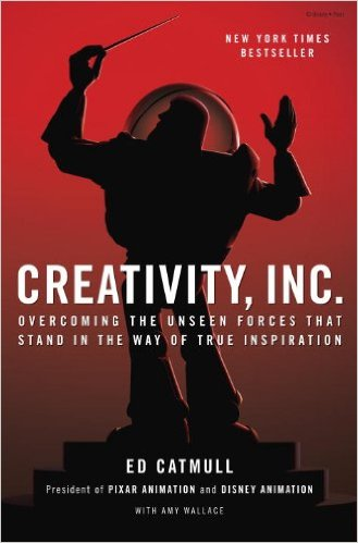 Creativity Inc: Overcoming the Unseen Forces That Stand in the Way of True Inspiration by Ed Catmull