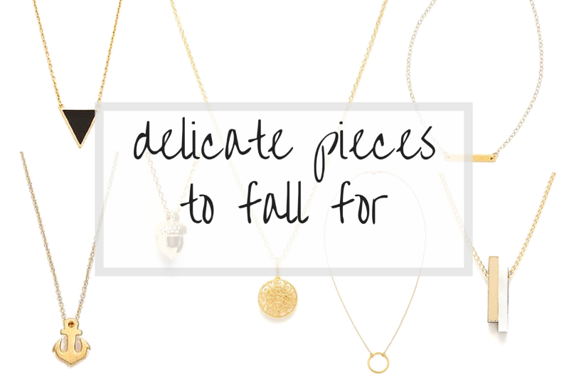 delicate pieces to fall for