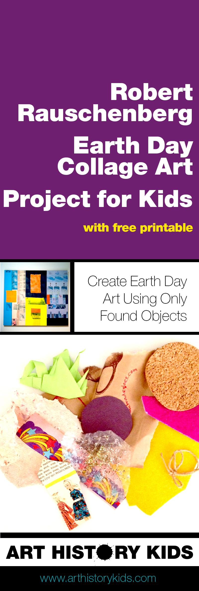 A Robert Rauschenberg unit study for kids. Perfect for Earth Day. Create collage art using found objects and learn about one of the Art History Greats. It's a project for kids as young as toddlers all the way up to high school students.