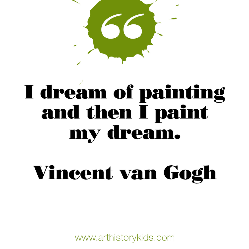 Art History for Kids. Vincent van Gogh Quote.