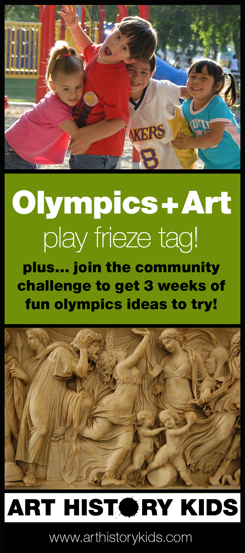 Invite your kids to get into the spirit of the olympics with this fun game! Frieze tag combines art history and the olympics in a fun and memorable way.