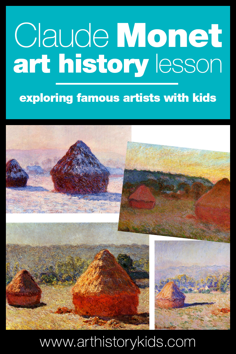 Claude Monet art history lesson plan for kids.