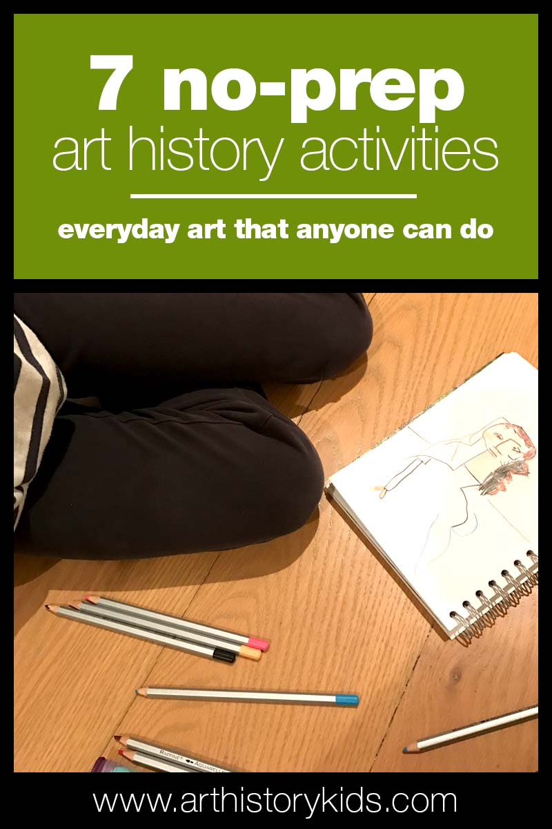 7 fast and easy no-prep art history projects to do with your kids!