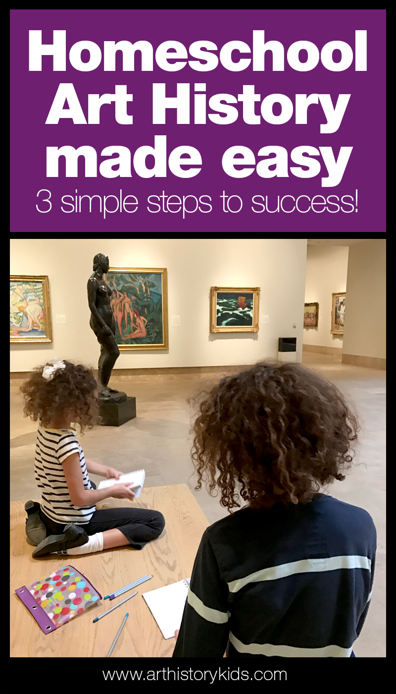 Homeschool art history! Learn 3 simple ways you can start doing more today!