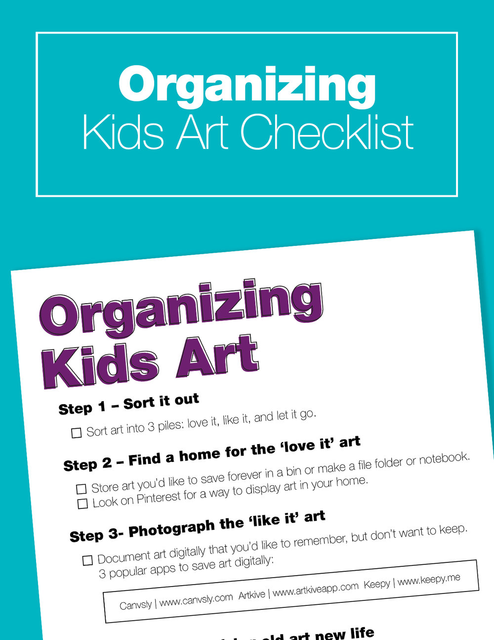 Organizing Kids Art – A step-by-step guide to help you sort and store all of those mini masterpieces.