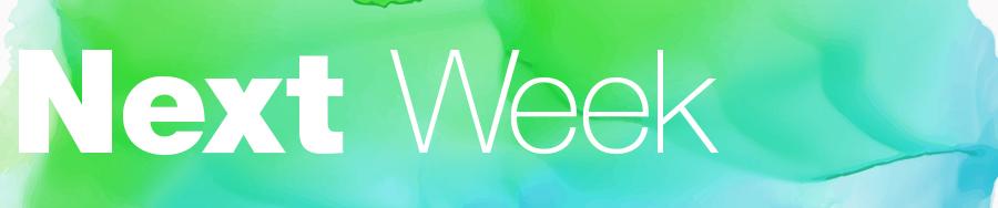 next week.jpg