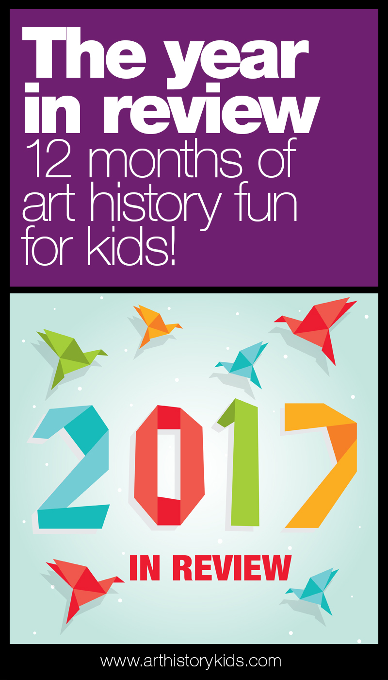 A look back at 12 fun art history projects for kids!