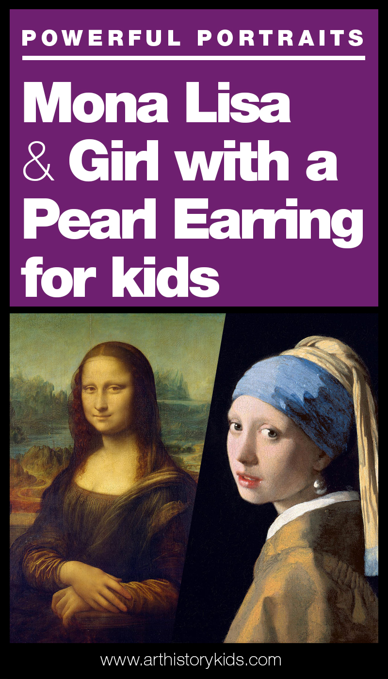 Mona Lisa lesson plan for kids. Girl with a Pearl Earring Art projects for kids.