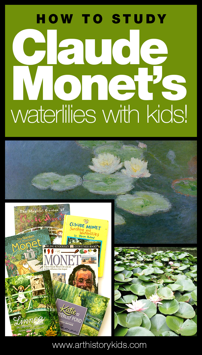Claude Monet Waterlilies for kids - art history homeschool curriculum and lesson plans