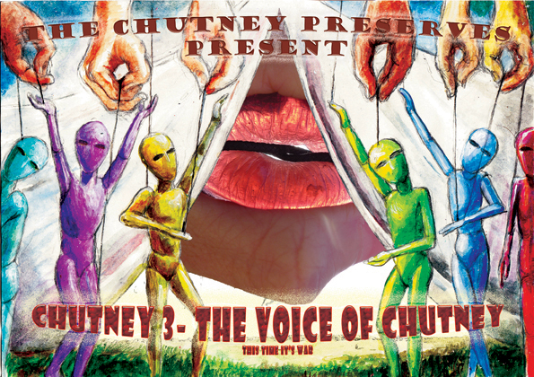 Chutney Preserves 3 - The Voice of Chutney.jpg