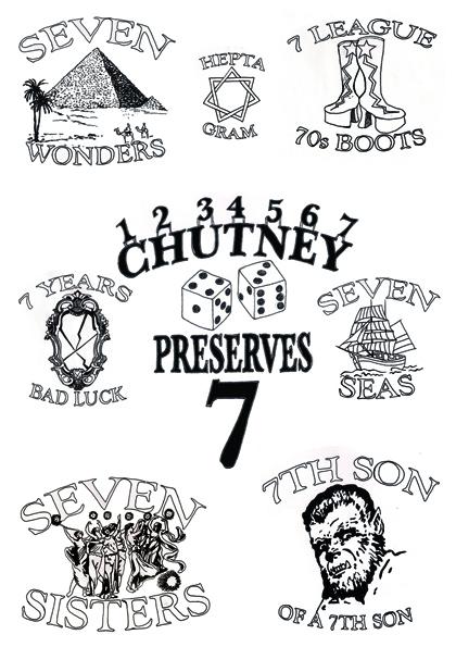 Chutney Preserves 7 - Lucky SEVEN.jpg