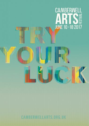 2017 Summer - Camberwell Arts Festival 2017 - Try Your Luck!