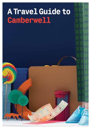 2012 Travel Guide to Camberwell - Researched, written and designed by local residents in 2012 with support from the HLF