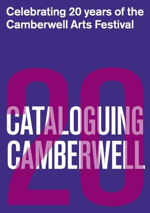 2014 - Cataloging Camberwell - Local residents to create a collective catalogue of 2014's 20 commissions, exhibitions & events