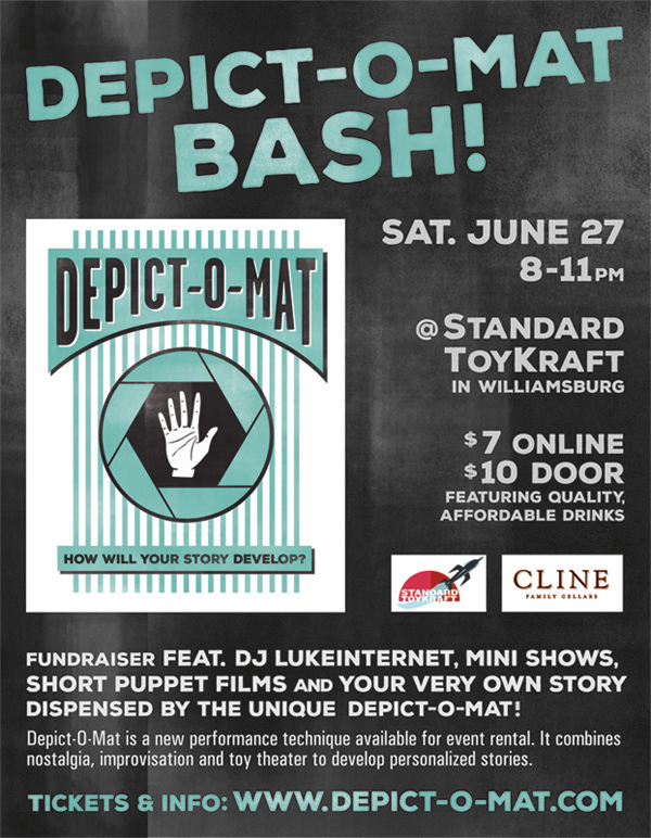 The Depict-O-Mat Bash! is a fundraiser party featuring DJ LUKEINTERNET, mini live shows, short puppet films and, perhaps, your own story (with a take-home mini you) dispensed by Depict-O-Mat, a new performance technique available for event rental that combines nostalgia, improvisation and toy theater. Quality cocktails, beer and wine from Cline Cellars will be available!
