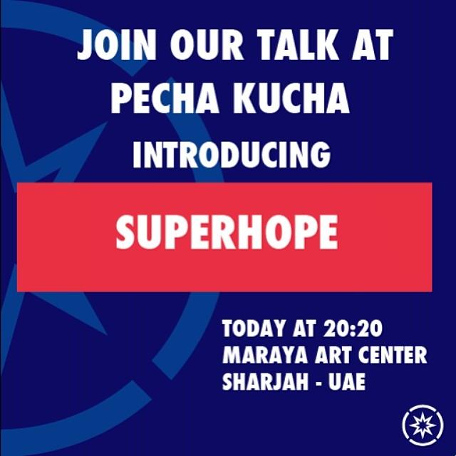 We look forward to seeing you at our talk about Superhope at Pecha Kucha tonight at 20:20 at Maraya Art Center, Sharjah #superhope #thinksuper #pechakucha #marayaartcenter #sharjah #uae #children #fighting #cancer