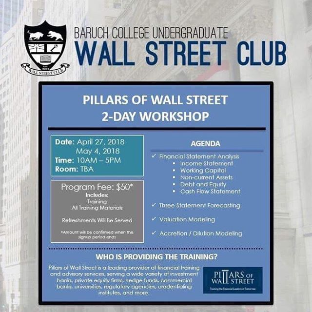 We are happy to announce that Pillars of Wall Street will be coming on campus on April 27th and May 4th from 10am to 5pm.  Baruch Wall Street Club is partially subsidizing this workshop (which typically costs $2,000+), bringing the program fee down to about $50, depending on how many students sign up. We will confirm the definite amount in a follow-up email.  Note: The program fee is due by Wednesday, April 25th  Please follow the link in the bio to register: bit.ly/2HhBXel