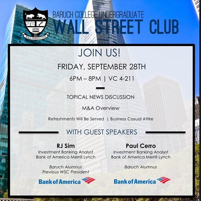 Hello everyone! Join us this Friday, September 28th from 6PM-8PM in NVC 4-211 for our fourth meeting of the semester. We are really excited to have our previous WSC President - RJ Sim and Baruch Alumnus - Paul Cerro as guest speakers. We look forward to seeing you all there! #BaruchWSC
