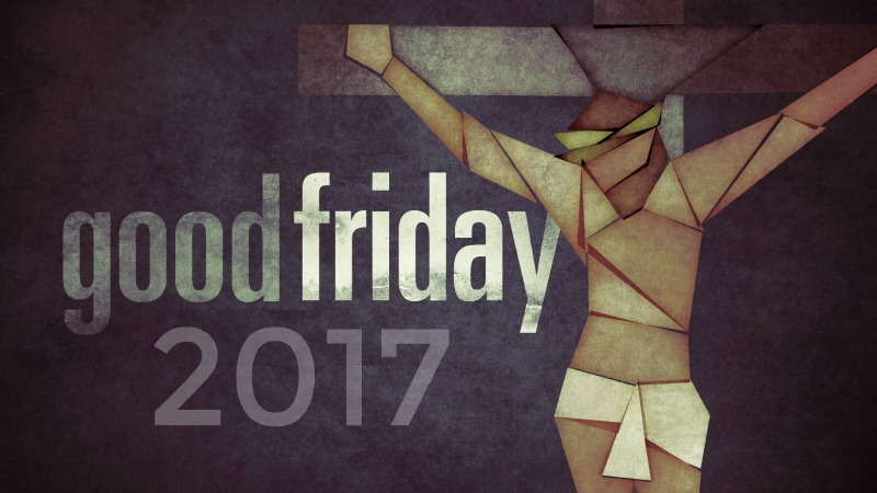 Good Friday 2017 800 x 450.jpg