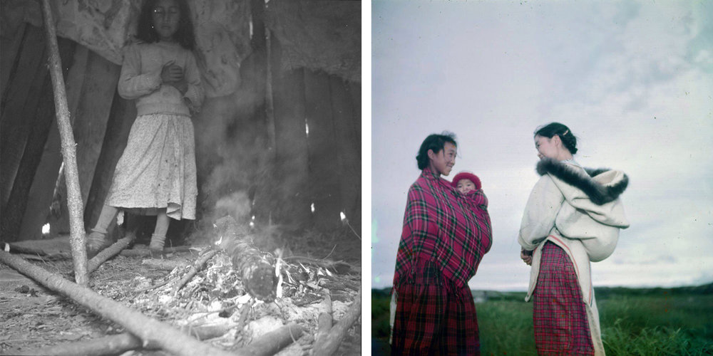 'Girl in smoke lodge' (Oji-Cree) Weagamow Lake, Ontario 1956 Photo: John Macfie [AoO]; 'Elisapee Partridge & Lizzie Saunders' (Inuit) Kuujjuaq, Nunavik 1951 Photo: Wilfred Doucette [LAC]