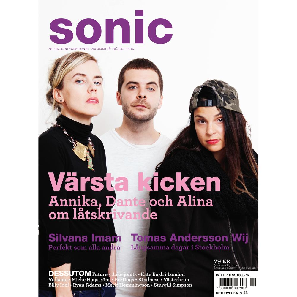 Annika Norlin + Dante Kinnunen + Alina Devecerski (Sonic magazine)
