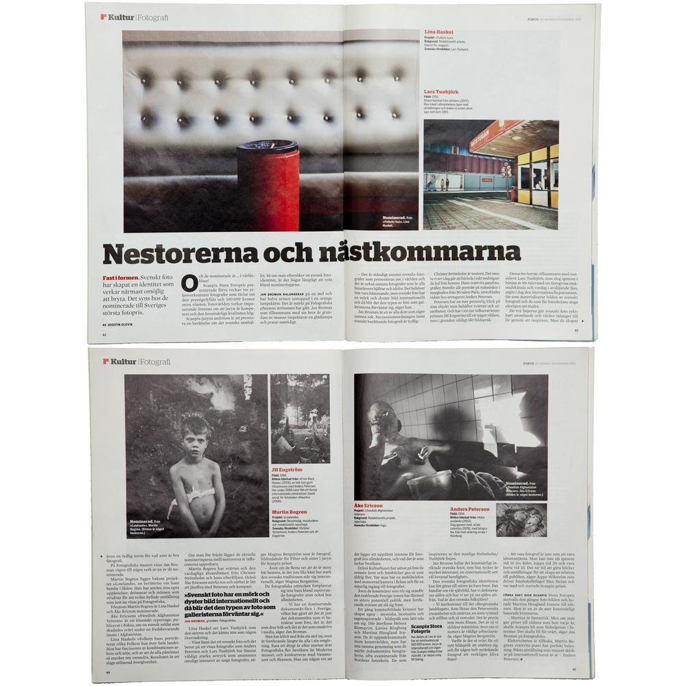 Fokus magazine (2011, photo 2-6 by Lars Tunbjörk, Martin Bogren, JH Engström, Åke Ericson, Anders Petersen), read  here .