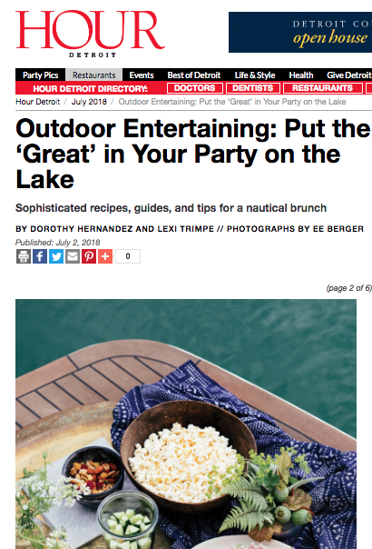 Rock the boat  - For this editorial feature in the July 2018 issue of Hour Detroit, I developed the recipes for a casual and fun get-together on the water.Photo by EE Berger