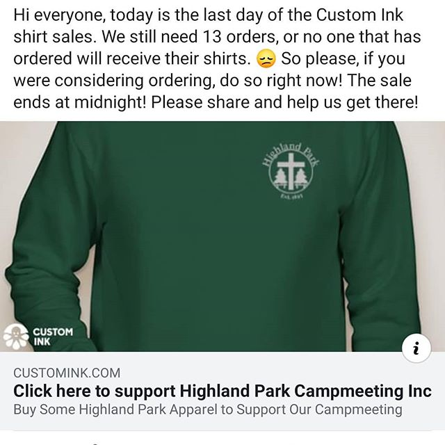 Get your Highland shirts! Quick! Link to the Custom Ink site can be found at highlandparkcamp.org