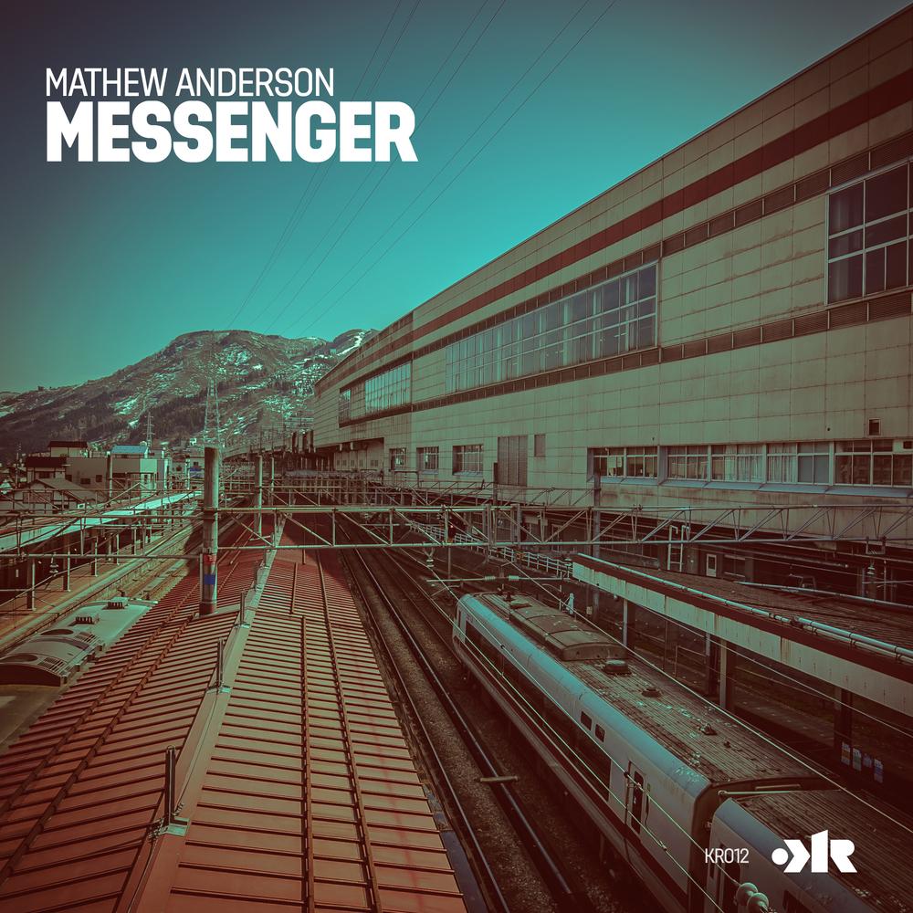 KR012 - MATHEW ANDERSON - MESSENGER
