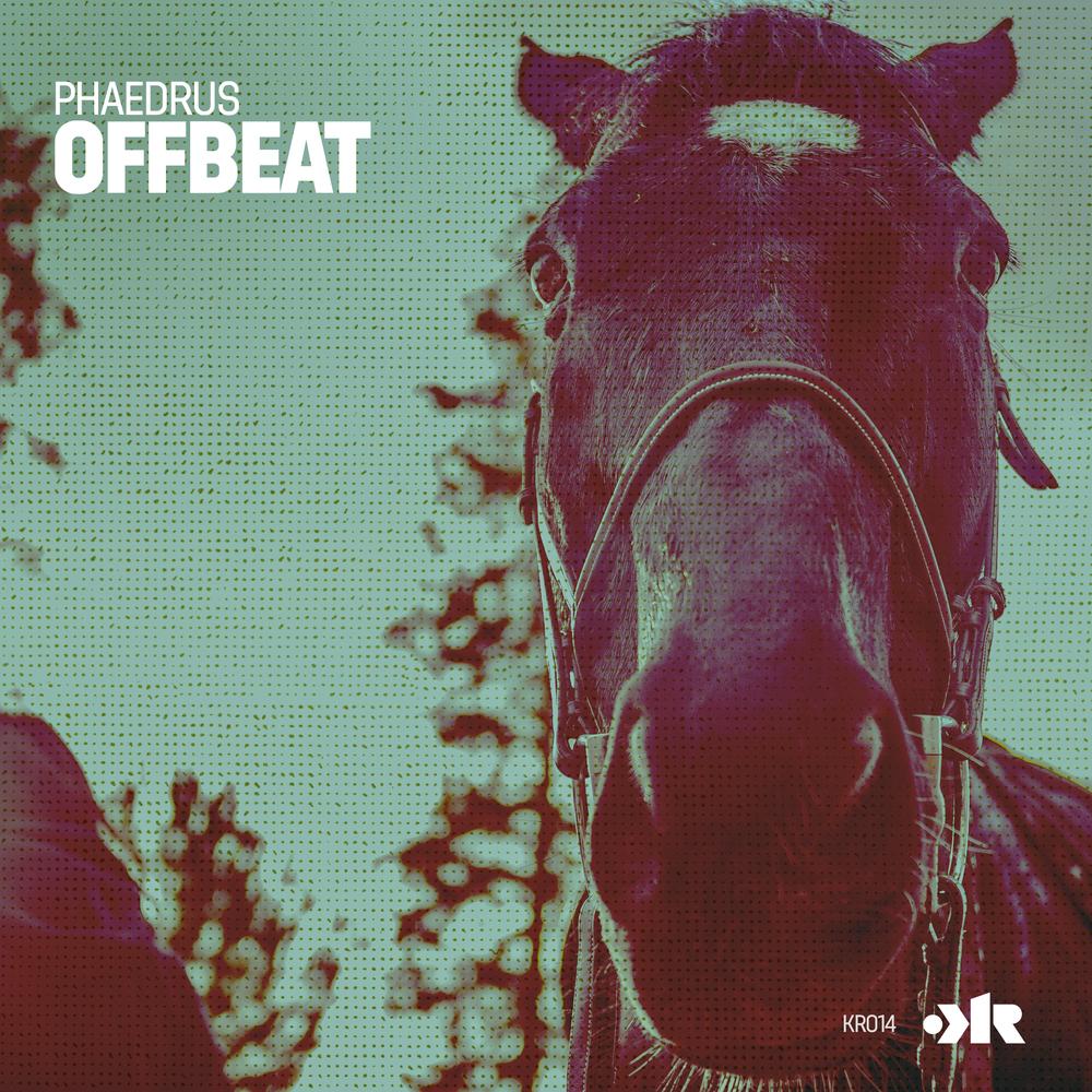 KR014 - PHAEDRUS - OFFBEAT EP