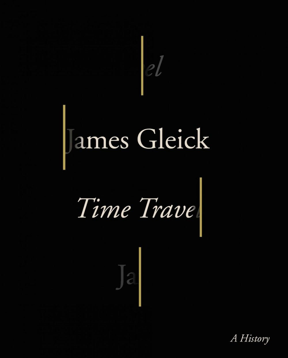 From the acclaimed author of THE INFORMATION and CHAOS, a mind-bending exploration of time travel: its subversive origins, its evolution in literature and science, and its influence on our understanding of time itself.