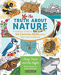 "Does moss only grow on the north side of a tree? Is the North Star really the brightest star? Will a mother bird abandon its baby if you put it back in its nest? Will toads really give you warts? The Truth About Nature answers all of these questions and more.   This useful compendium for parents and children to read together sets the record straight on nature myths once and for all. It breaks down 144 everyday nature myths, identifying how true the myth really is, with the book's unique ""myth scale"" (level 1 being somewhat true to level 3 being a complete myth). Organized by season and covering facts that are so strange they must simply be false (but they're true!), this interactive guidebook also offers readers the chance to do their own science experiments to bust a few myths on their own."