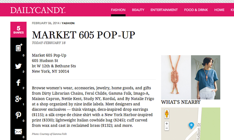 Daily Candy write up about our collaborative Pop Up at Market605 in the West Village During February 2014 Fashion week. // February 2014