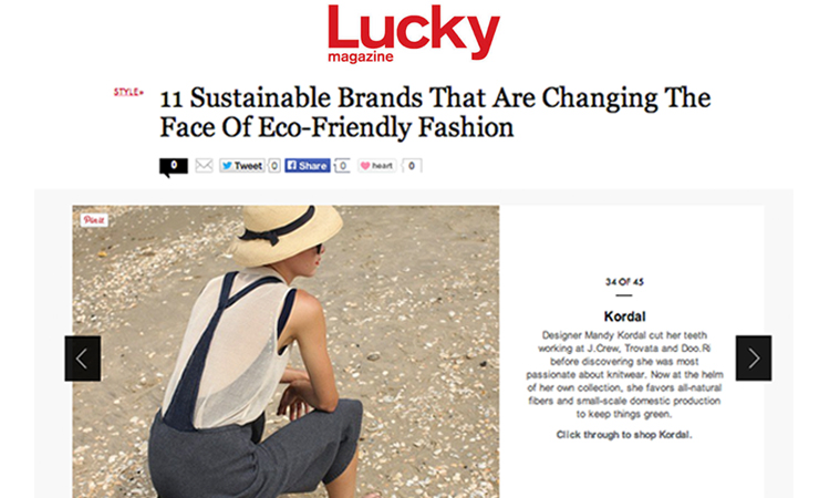 Lucky Magazine article on 11 Sustainable Brands that are changing the Face of Eco-friendly fashion // April 2014