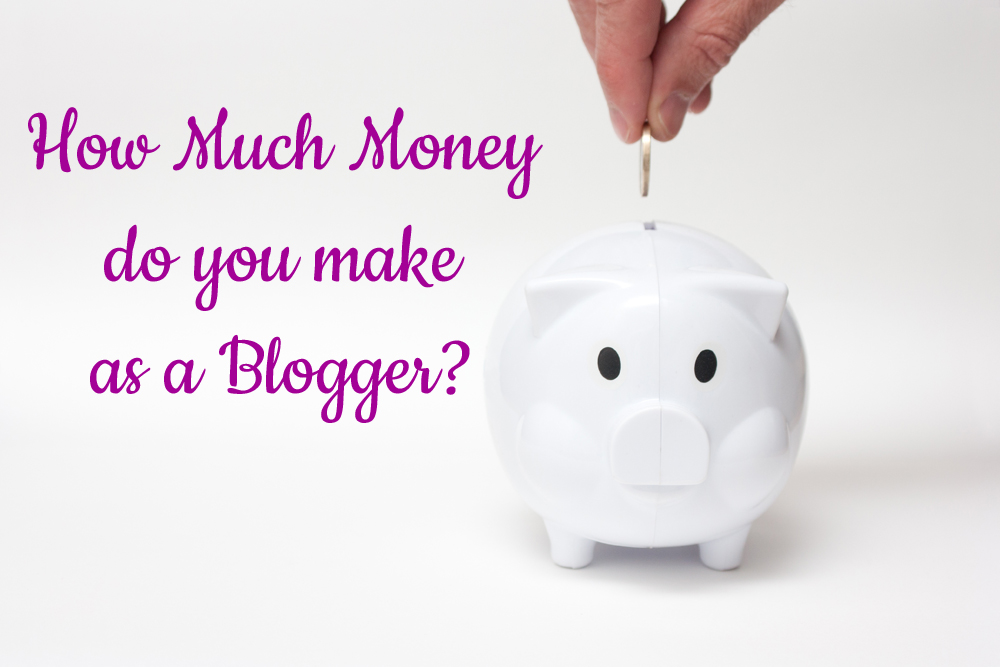 How much money do you make as a blogger?