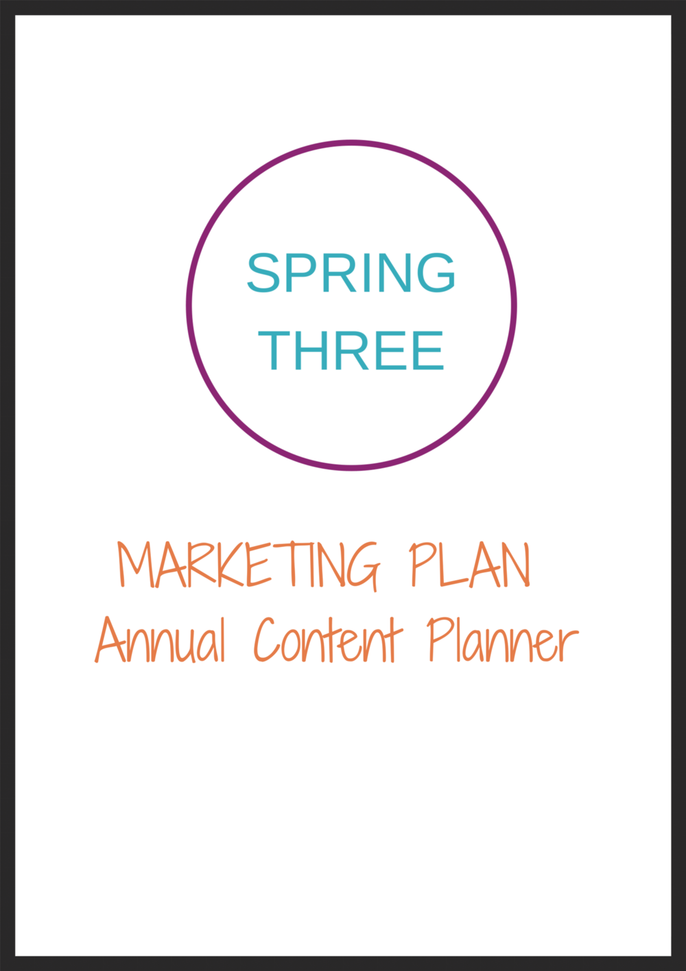 Spring Three Annual Content Planner