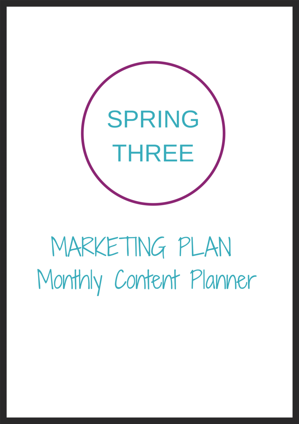 Spring Three Monthly Content Planner