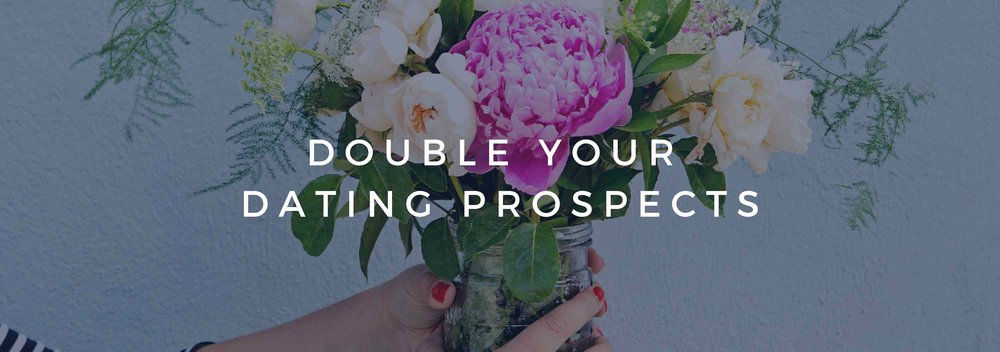 Double Your Dating Prospects!.jpg