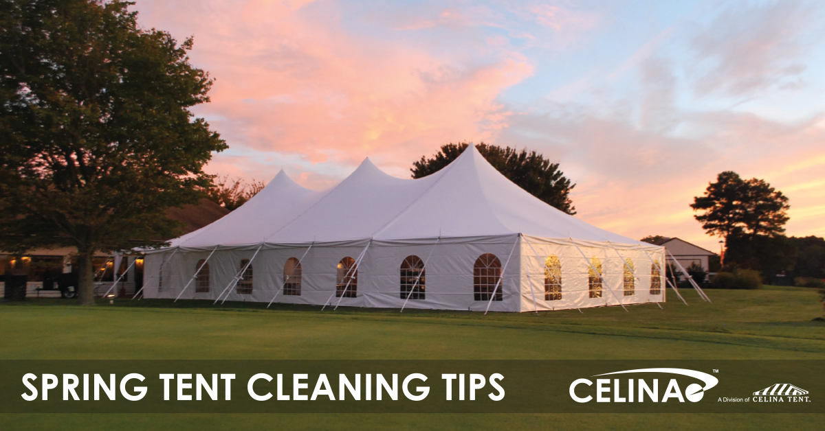 Spring Tent Cleaning Tips — Celina Tent – Party Tents