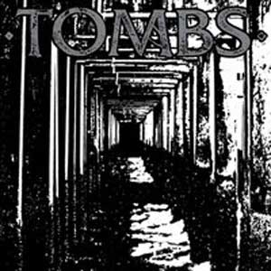 TOMBS, EP 2007