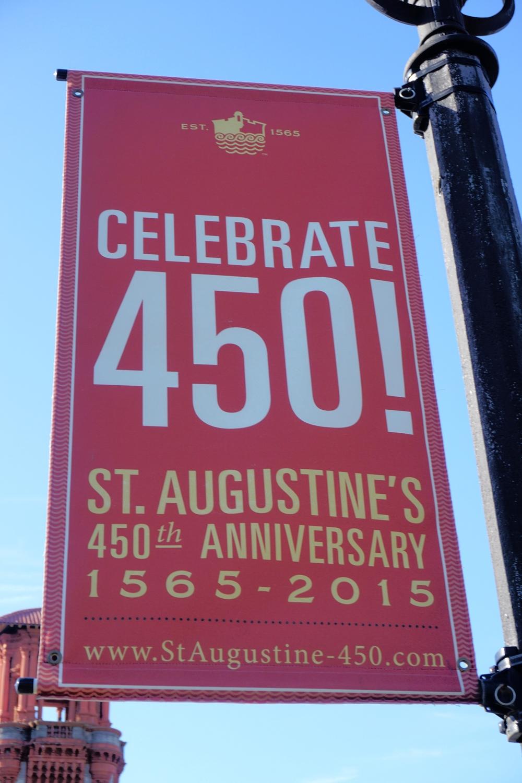 Celebrate 450! banner in St. Augustine, Florida. Photo by Daniel Ward.