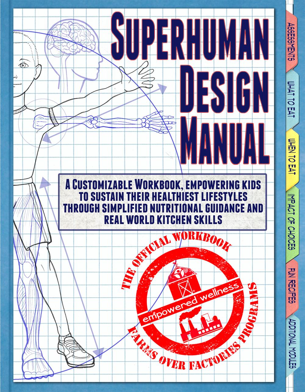 Superhuman Design Manual - Activity Book — Empowered Wellness